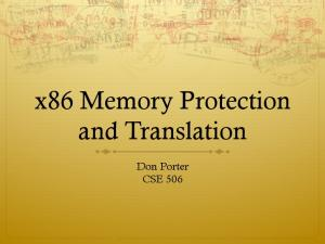 x86 Memory Protection and Translation Don Porter CSE 506