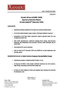 Xanadu Mines Ltd (ASX: XAM) Quarterly Activities Report Period ended 31 st December 2012