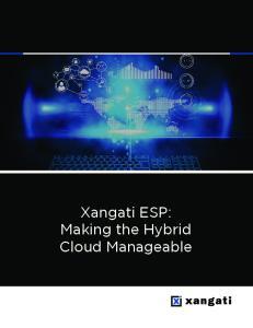 Xangati ESP: Making the Hybrid Cloud Manageable