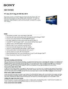 XBR-75X940D. 75 class (74.5 diag) 4K HDR Ultra HD TV