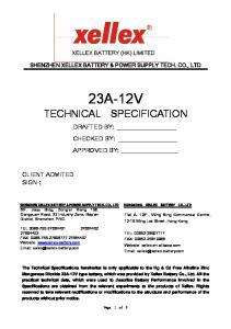 XELLEX BATTERY (HK) LIMITED SHENZHEN XELLEX BATTERY & POWER SUPPLY TECH. CO., LTD 23A-12V TECHNICAL SPECIFICATION