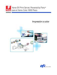 Xerox EX Print Server, Powered by Fiery para el Xerox Color 1000 Press. Impresión a color