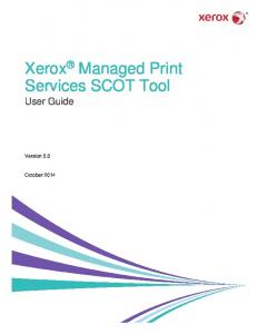 Xerox Managed Print Services SCOT Tool User Guide. Version 5.0