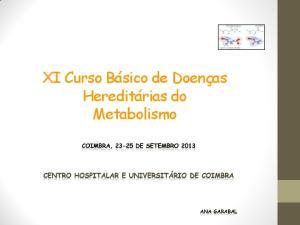 XI Curso Básico de Doenças Hereditárias do Metabolismo