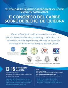 XII CONGRESO INSTITUTO IBEROAMERICANO DE DERECHO CONCURSAL II CONGRESO DEL CARIBE SOBRE DERECHO DE QUIEBRA