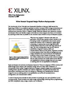 Xilinx Domain Targeted Design Platform Backgrounder