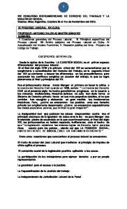 XIX CONGRESO IBEROAMERICANO DE DERECHO DEL TRABAJO Y LA SEGURIDAD SOCIAL. Buenos Aires Argentina. Octubre 30 al 1ro de Noviembre del 2013