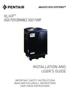 XLHP HIGH PERFORMANCE HEAT PUMP