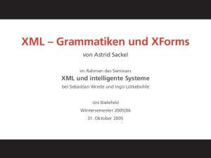 XML Grammatiken und XForms