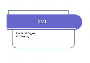 XML. Prof. Dr. W. Riggert FH Flensburg