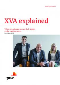 XVA explained Valuation adjustments and their impact on the banking sector December 2015