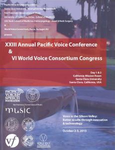 XXIII Annual Pacific Voice Conference & VI World Voice Consortium Congress