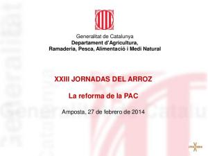 XXIII JORNADAS DEL ARROZ. La reforma de la PAC