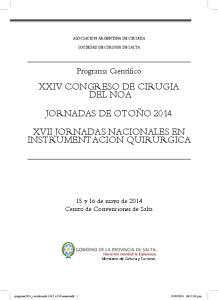 XXIV CONGRESO DE CIRUGIA DEL NOA JORNADAS DE OTOÑO 2014 XVII JORNADAS NACIONALES EN INSTRUMENTACION QUIRURGICA