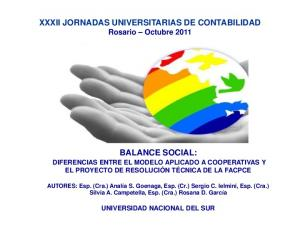 XXXII JORNADAS UNIVERSITARIAS DE CONTABILIDAD Rosario Octubre 2011 BALANCE SOCIAL: