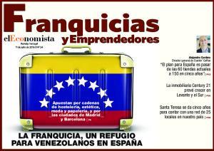 y Emprendedores 1 eleconomista Franquicias y Emprendedores LA FRANQUICIA, UN REFUGIO PARA VENEZOLANOS EN ESPAÑA