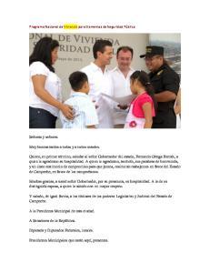 Y saludo, de igual forma, a los titulares de los poderes Legislativo y Judicial del Estado de Campeche