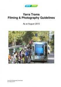 Yarra Trams. Filming & Photography Guidelines As at August Filming & Photography Guidelines