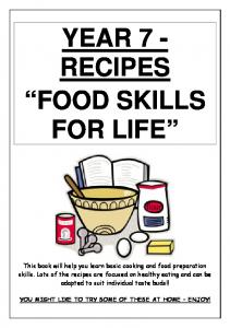 YEAR 7 - RECIPES FOOD SKILLS FOR LIFE