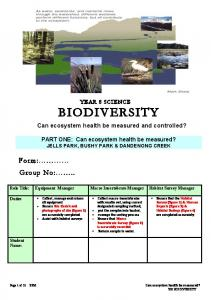 YEAR 8 SCIENCE BIODIVERSITY. Can ecosystem health be measured and controlled?