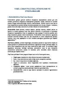 YEŞİL LİMAN POLİTİKA, DÜZENLEME VE UYGULAMALARI
