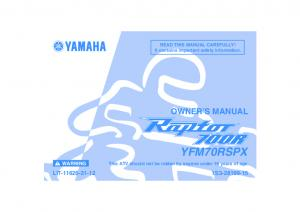 YFM70RSPX OWNER S MANUAL LIT S WARNING. READ THIS MANUAL CAREFULLY! It contains important safety information