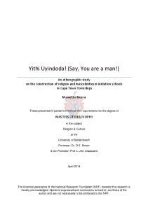 Yithi Uyindoda! (Say, You are a man!)