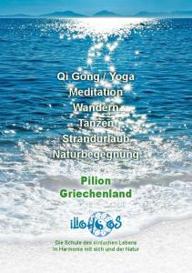 Yoga Meditation Wandern Tanzen Strandurlaub Naturbegegnung. Pilion Griechenland