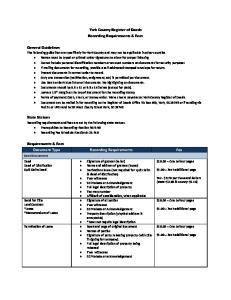 York County Register of Deeds Recording Requirements & Fees. Requirements & Fees Document Type Recording Requirements Fee