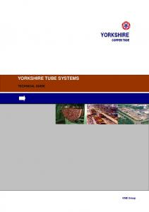 YORKSHIRE YORKSHIRE TUBE SYSTEMS COPPER TUBE TECHNICAL GUIDE. KME Group