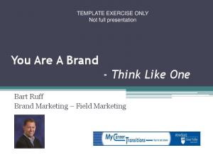 You Are A Brand - Think Like One