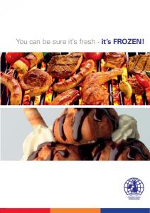 You can be sure it s fresh - it s FROZEN!