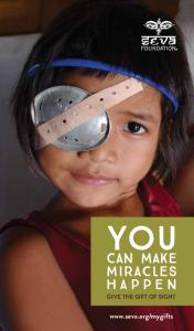 YOU CAN MAKE MIRACLES HAPPEN GIVE THE GIFT OF SIGHT