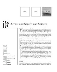 You may be aware that there are many laws regulating arrest. Likewise,