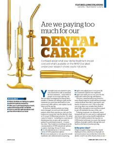 You might trust your dentist to give. Are we paying too much for our
