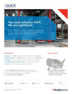 You need solutions FAST. We are LightQuick