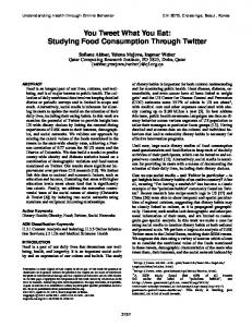 You Tweet What You Eat: Studying Food Consumption Through Twitter