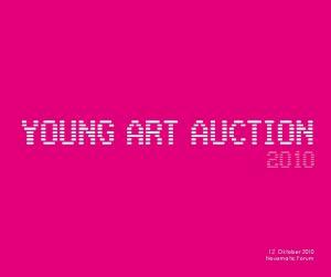 YOUNG ART AUCTION 2O1O. 12. Oktober 2010 Novomatic Forum