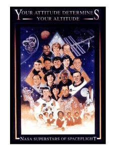 Your Attitude Determines Your Altitude Superstars of Space Flight
