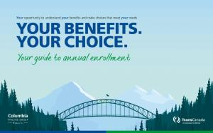 YOUR BENEFITS. YOUR CHOICE