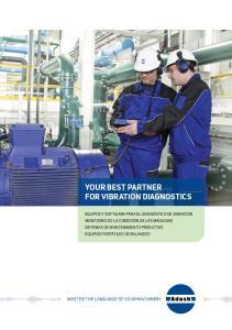 Your best partner for vibration diagnostics