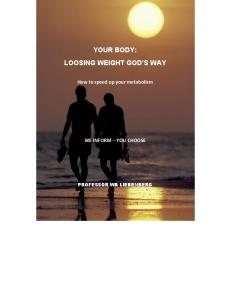 YOUR BODY: LOOSING WEIGHT GOD S WAY