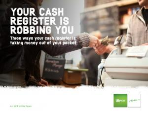 YOUR CASH REGISTER IS ROBBING YOU