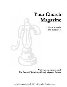 Your Church Magazine. How to make the most of it. Visit  The Essential Website for Church Magazine Editors!