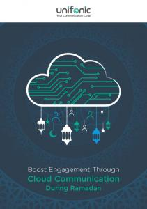 Your Communication Code. Boost Engagement Through Cloud Communication. During Ramadan
