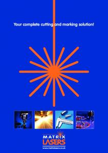 Your complete cutting and marking solution!