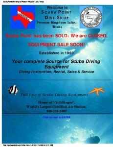 Your complete Source for Scuba Diving Equipment Diving Instruction, Rental, Sales & Service