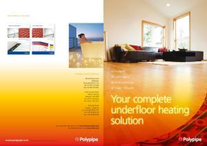 Your complete underfloor heating solution