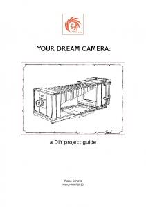 YOUR DREAM CAMERA: a DIY project guide