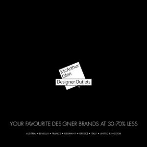 YOUR FAVOURITE DESIGNER BRANDS AT 30-70% LESS AUSTRIA BENELUX FRANCE GERMANY GREECE ITALY UNITED KINGDOM